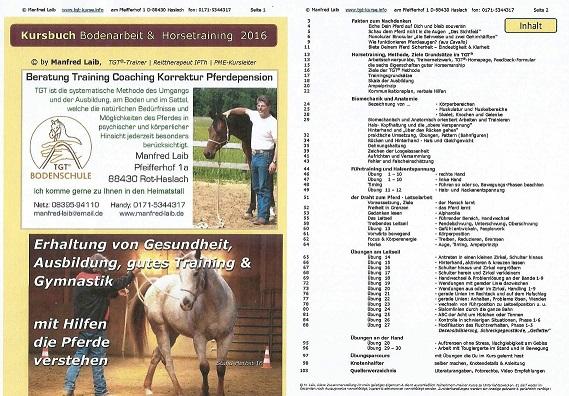 Inhalt des Kurshandbuch 2013, TGT, Bodenarbeit, Biomechanik, Anatomie, Leitseil, Alpharolle, Vertrauen und Entspannung